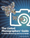 Book Recommendation: The Linked Photographers' Guide to Online Marketing and Social Media