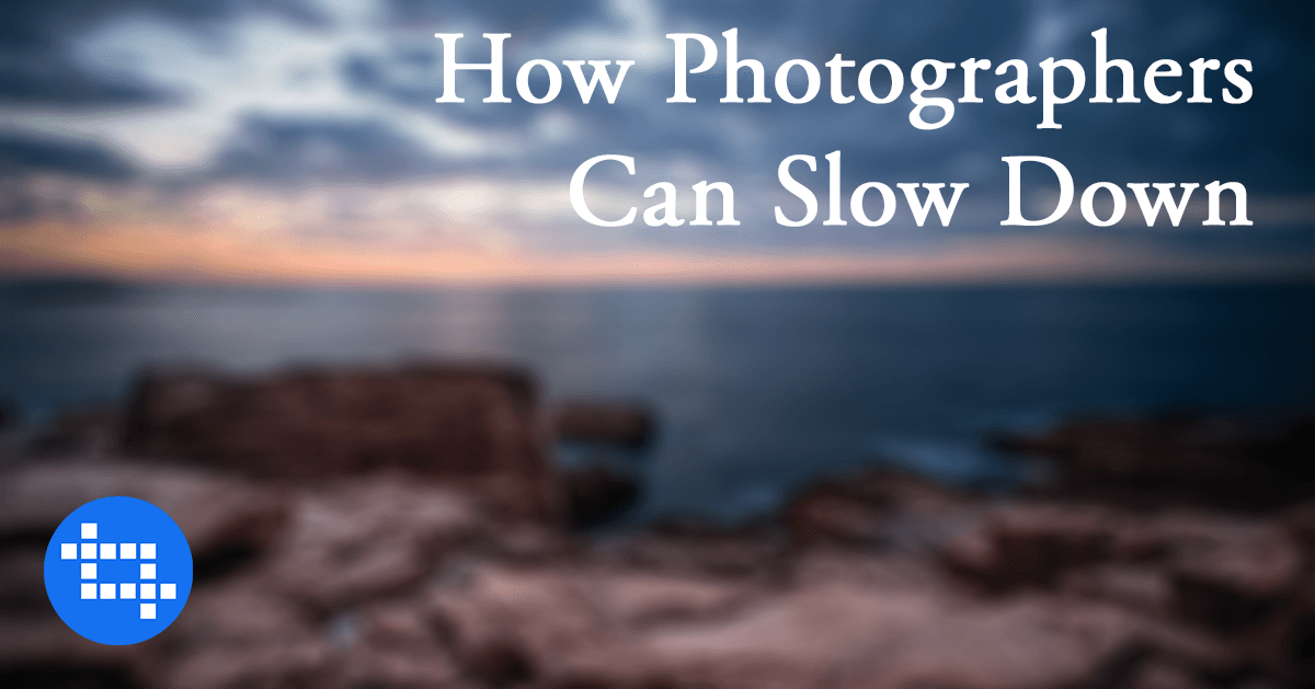 photographers-slow-down