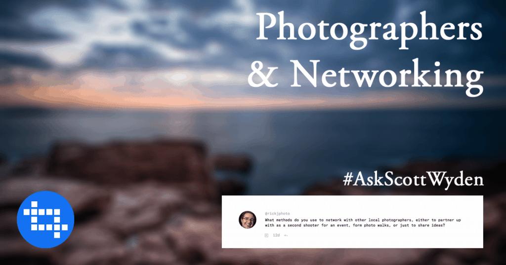 AskScottWyden-Networking-1024x537.png