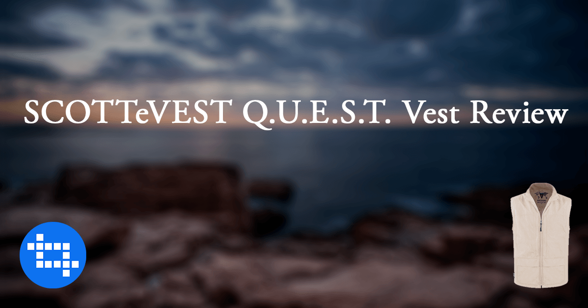 SCOTTeVEST Q.U.E.S.T. Vest Review