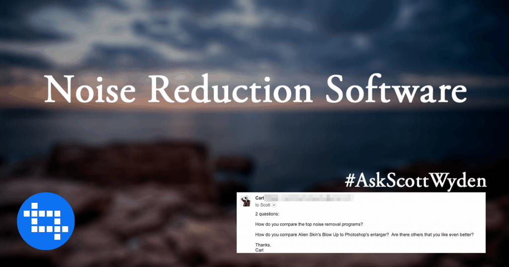 ask-scott-wyden-noise-reduction-software-1024x537.png