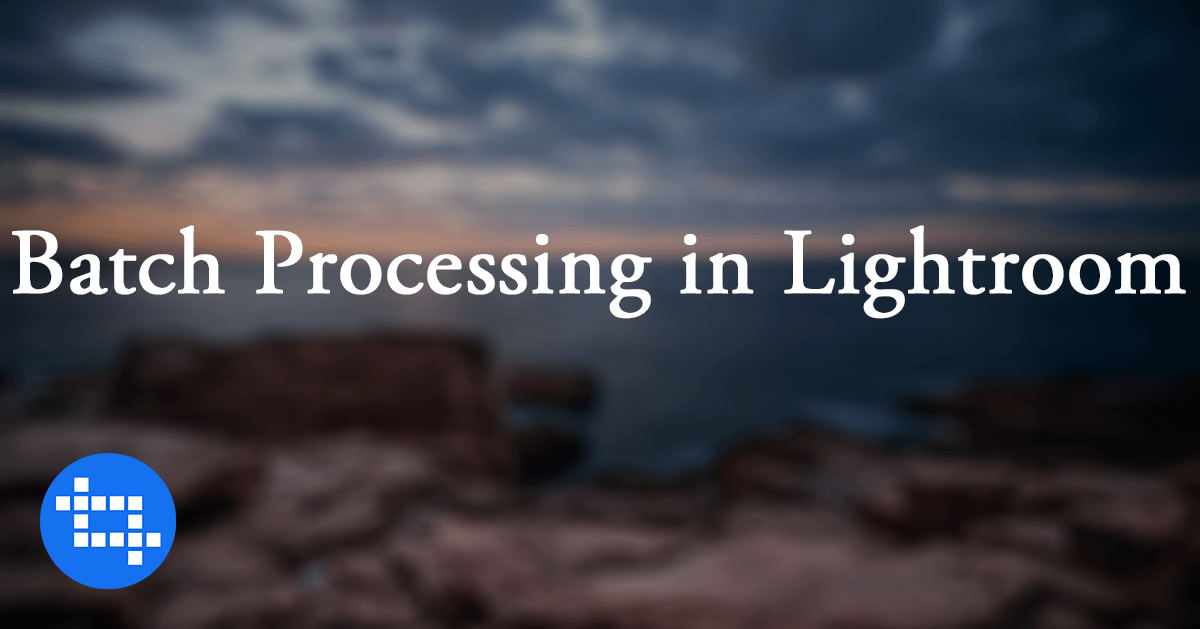 lightroom-batch-processing