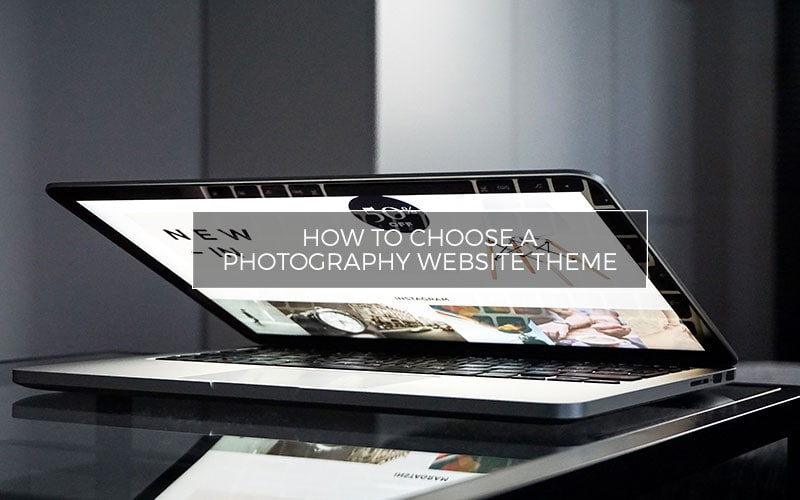 How-To-Choose-a-Photography-Website-Theme