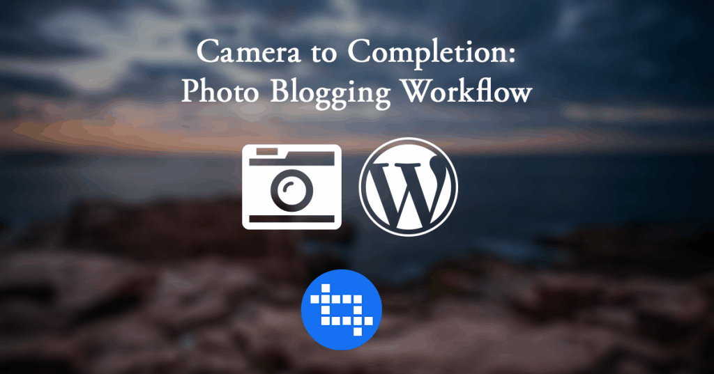 photo-blogging-workflow