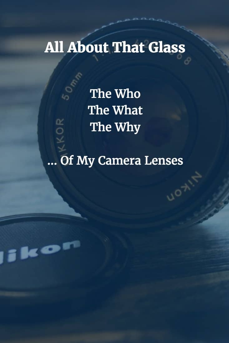 The what, who and why of my camera lens collection. Learn what I use, why I use them and for what type of photography.
