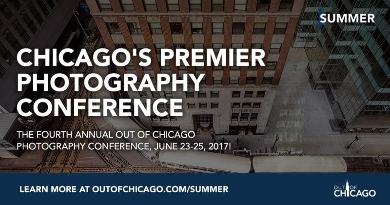 Join me at Out of Chicago Photography Conference - June 2017