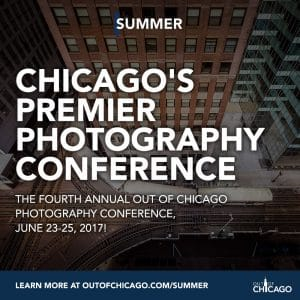 Join me at Out of Chicago Photography Conference – June 2017