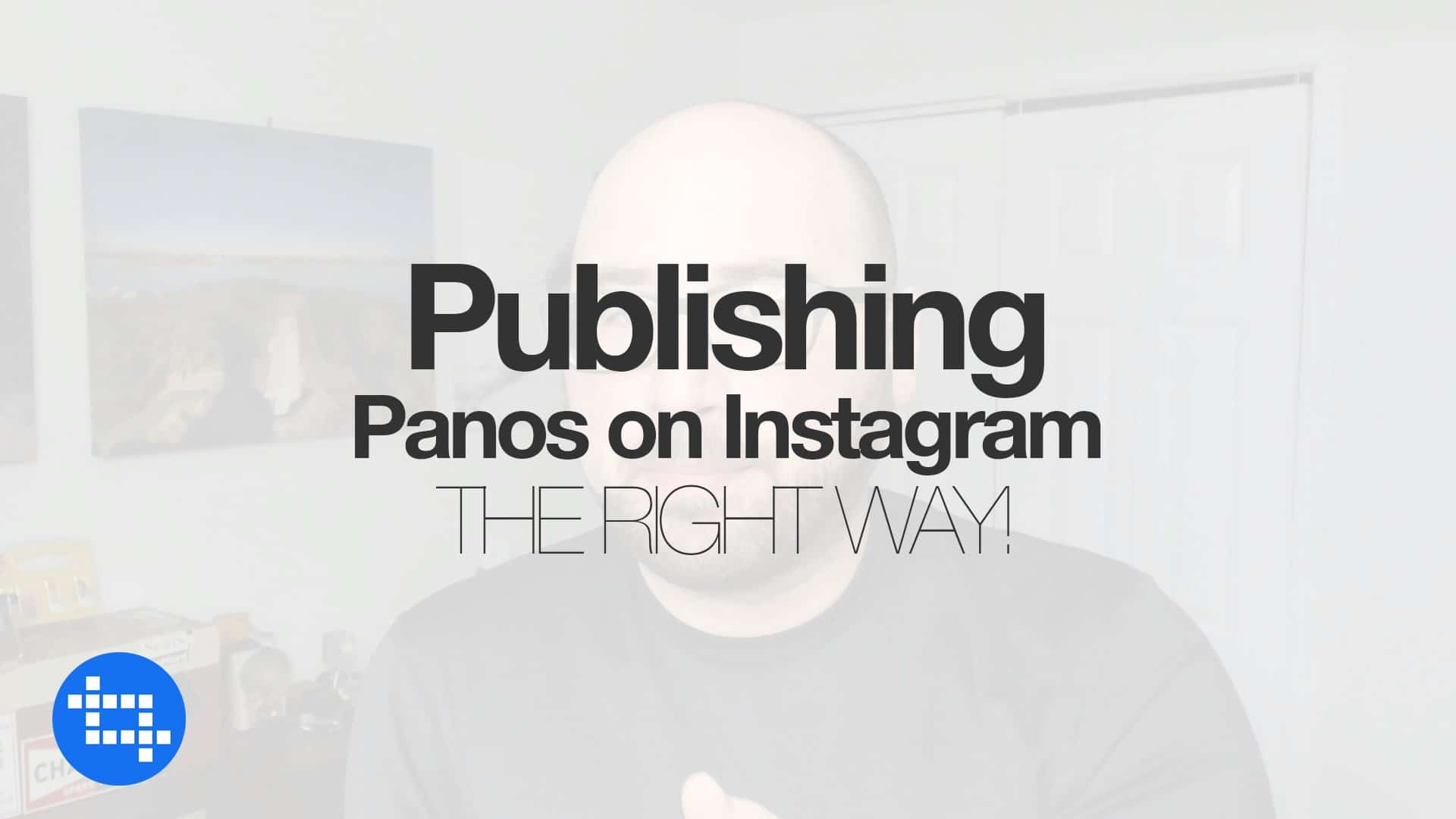 The Best Way to Publish Panoramic Photographs on Instagram