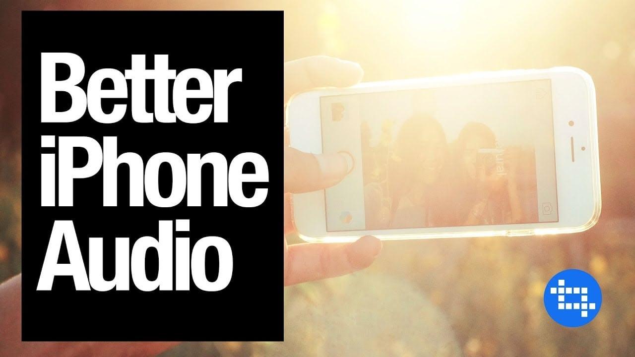 Better iPhone Audio