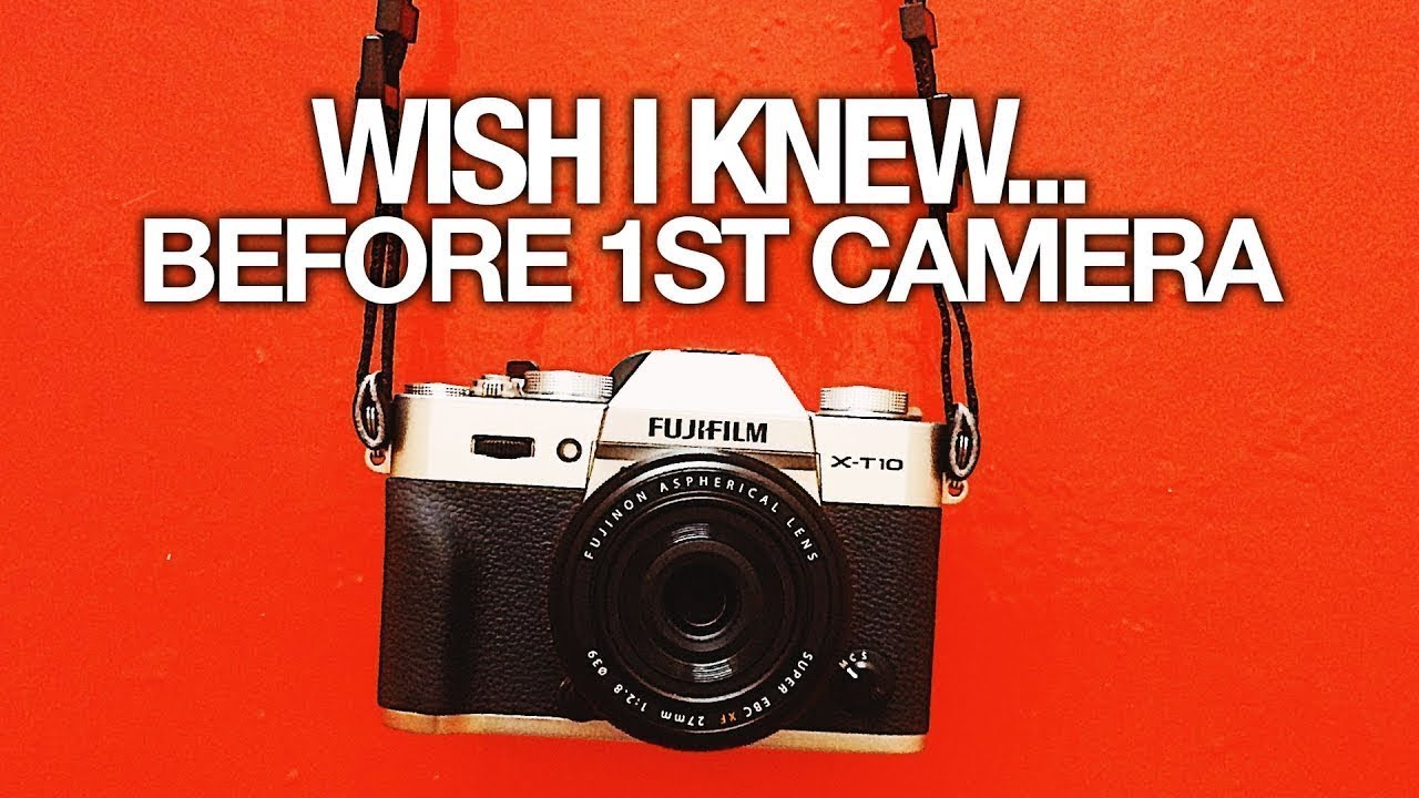 What I wish I knew before getting my first camera