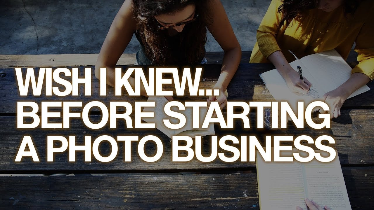 What I wish I knew before starting a photo business