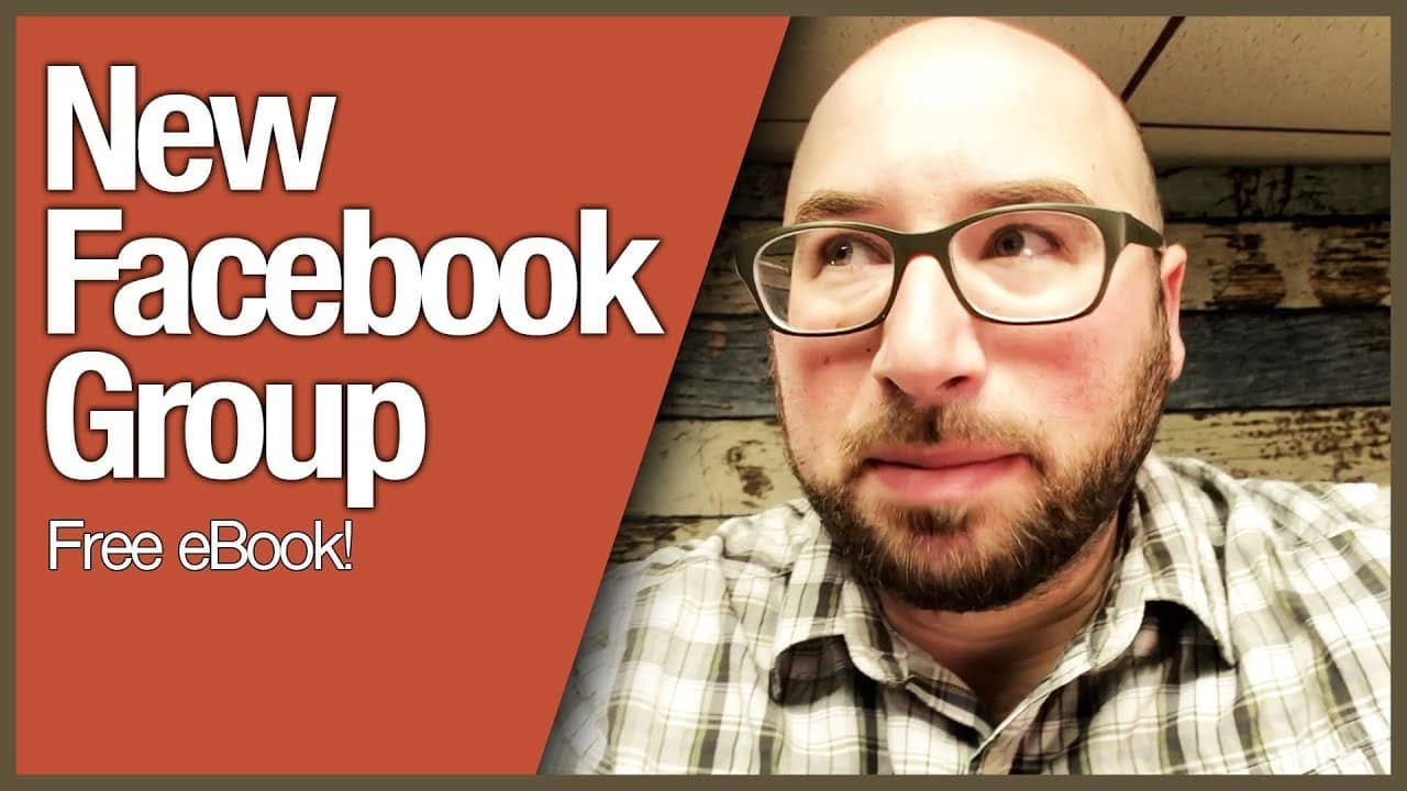 New Facebook Group & Free eBook