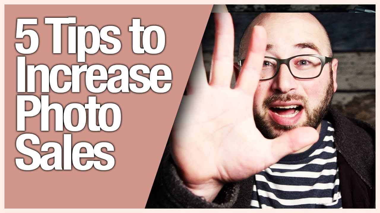 5 Tips to Increase Photo Sales