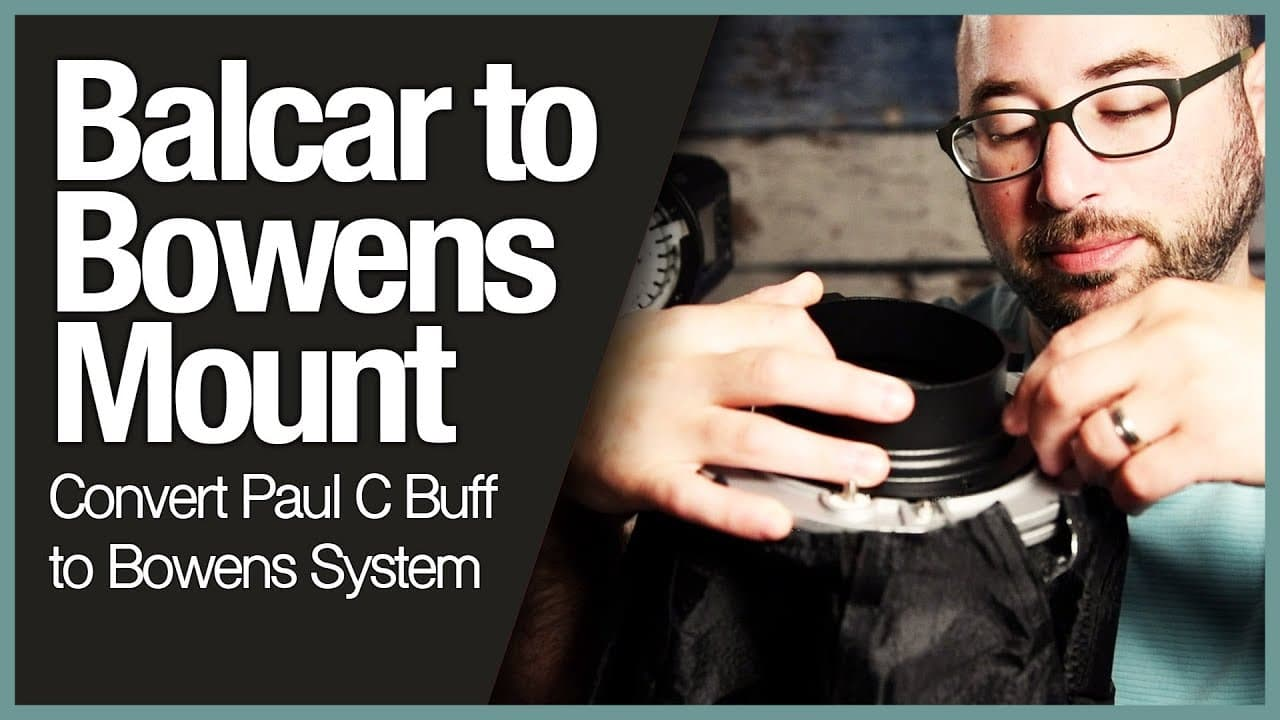 Balcar to Bowens Mount – Convert Paul C Buff to Bowens System