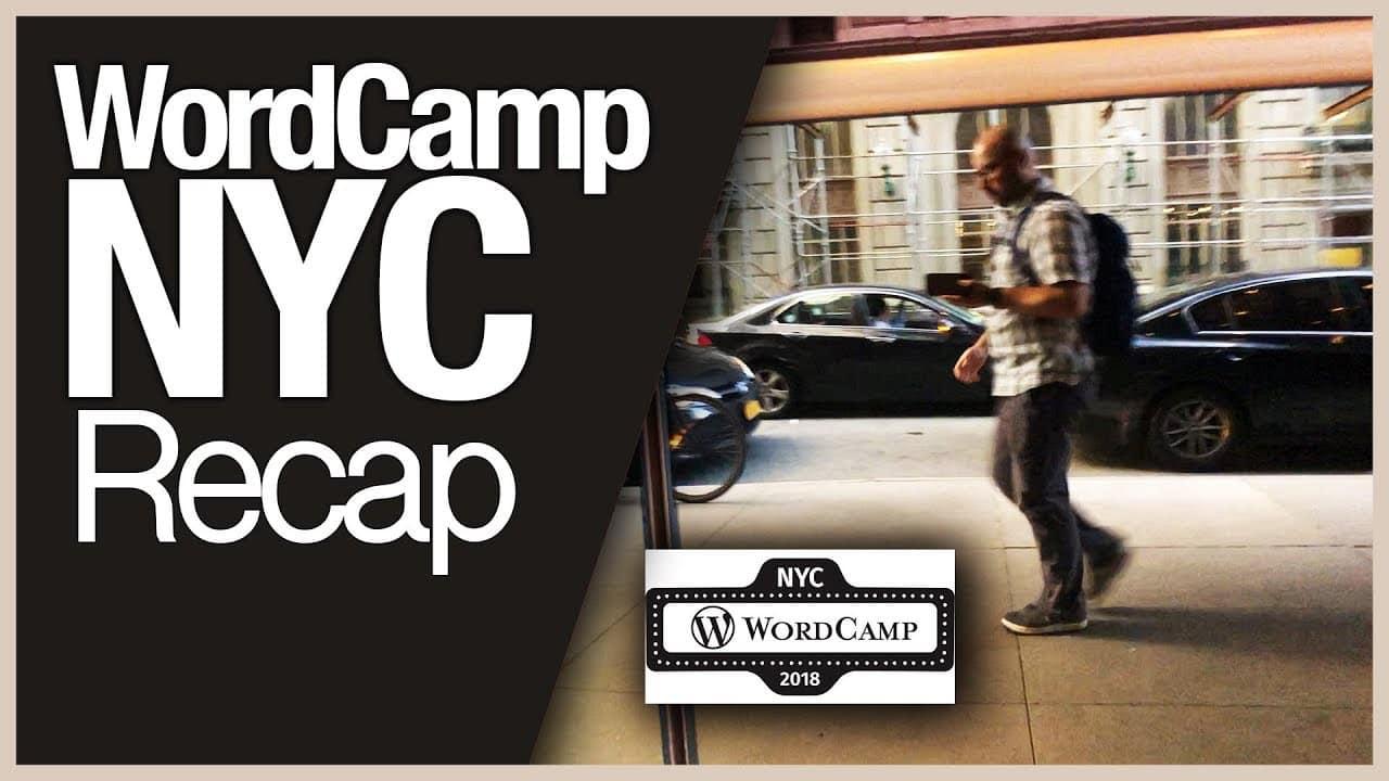 WordCamp NYC 2018 Recap