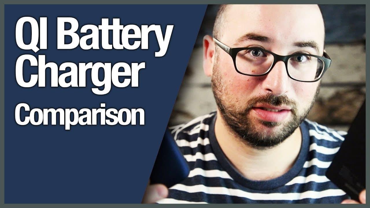 QI Battery Charger Comparison