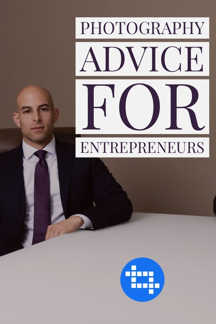 Photography Advice for Entrepreneurs