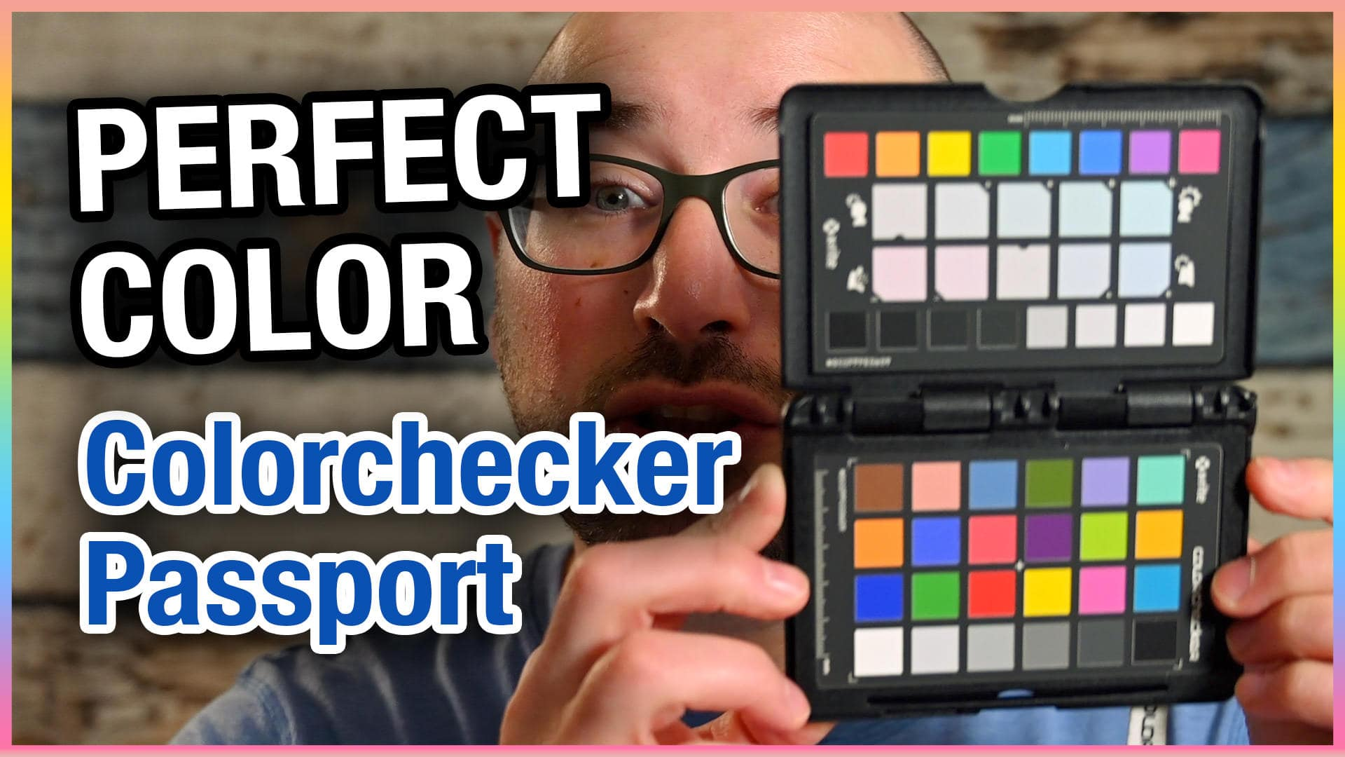 How to use ColorChecker Passport Photo for Perfect Color
